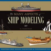THE MANY ASPECTS OF SHIP MODELING