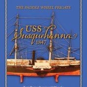 THE PADDLE WHEEL FRIGATE USS SUSQUEHANNA, 1847 + ЧЕРТЕЖИ
