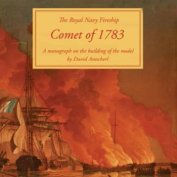 THE ROYAL NAVY FIRESHIP COMET 1783 + ЧЕРТЕЖИ